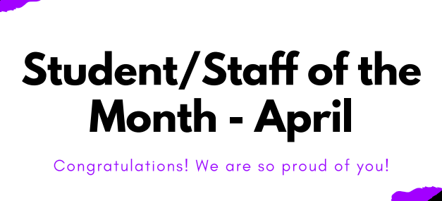 PHS Student/Staff of the Month for April