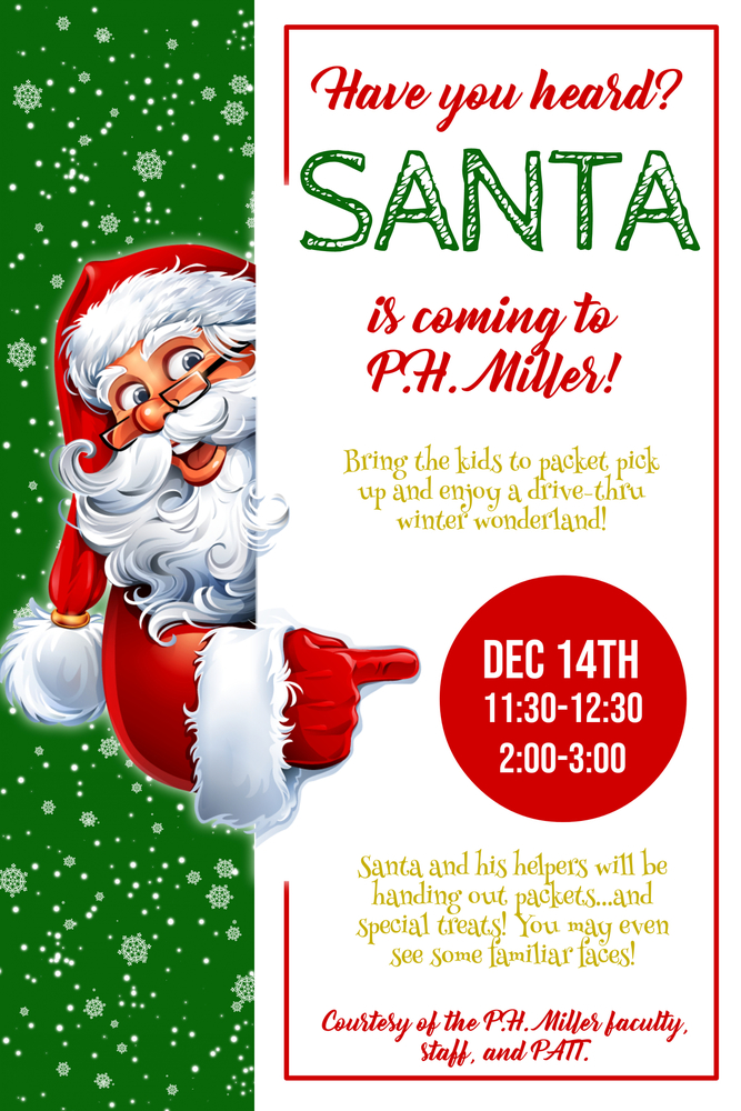 Santa is coming to P.H. Miller!