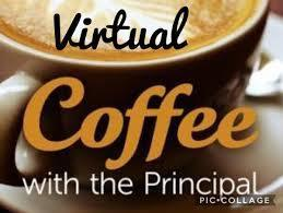 Graphic of coffee mug and the words 'Virtual Coffee with the Principal'